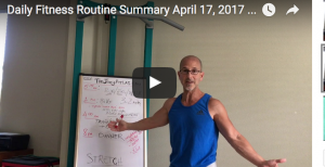 "Daily Fitness Routine Summary April 17, 2017 ""FIT for LIFE"""