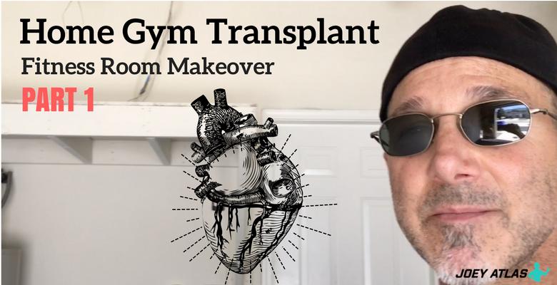 Home gym transplant fitness room makeover part joey atlas