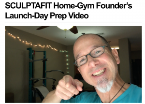 SCULPTAFIT Home-Gym Founder's Launch-Day Prep Video