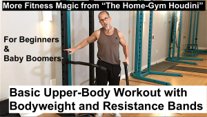 Basic Total-Body Workout and Upper-Body Workout for Beginners & Baby Boomers