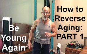 How to Reverse Aging and How to Prevent Aging Prematurely: PART 1